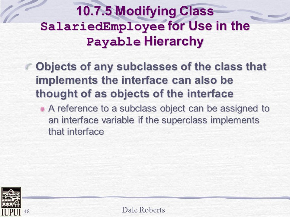 Modifying Class SalariedEmployee for Use in the Payable Hierarchy