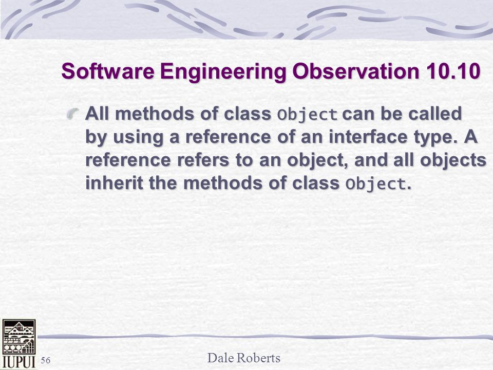 Software Engineering Observation 10.10