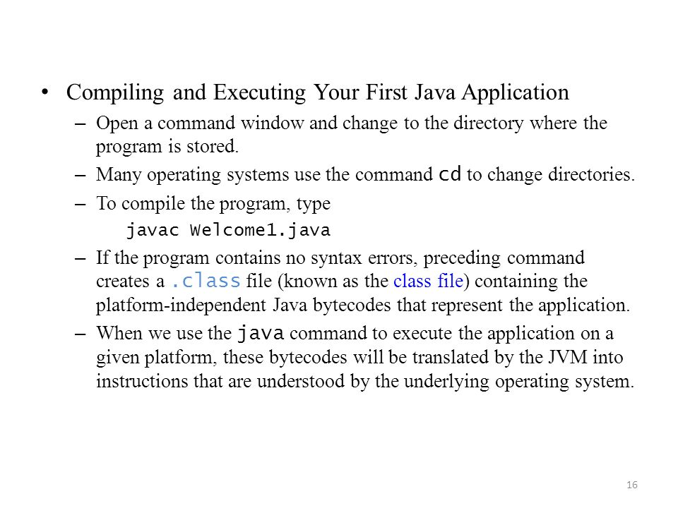Compiling and Executing Your First Java Application