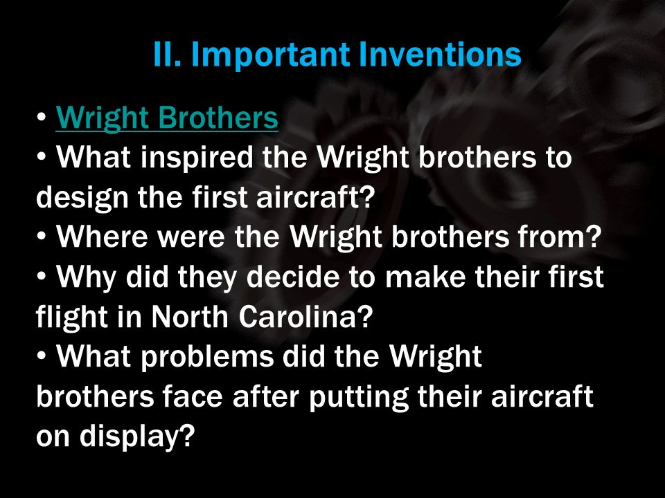 II. Important Inventions