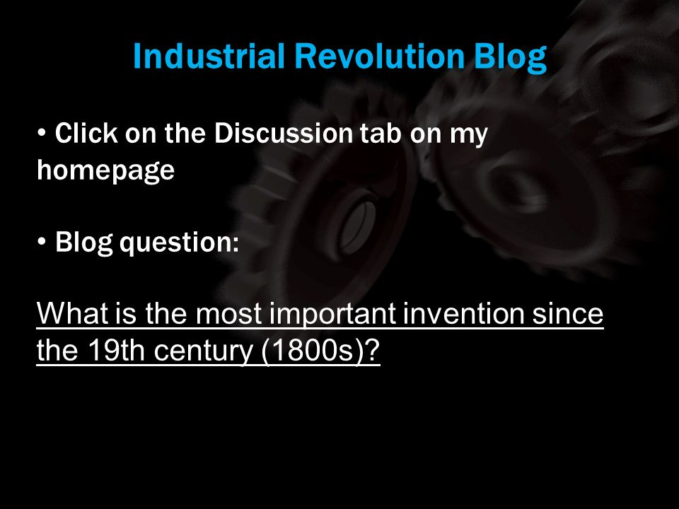 Industrial Revolution Blog