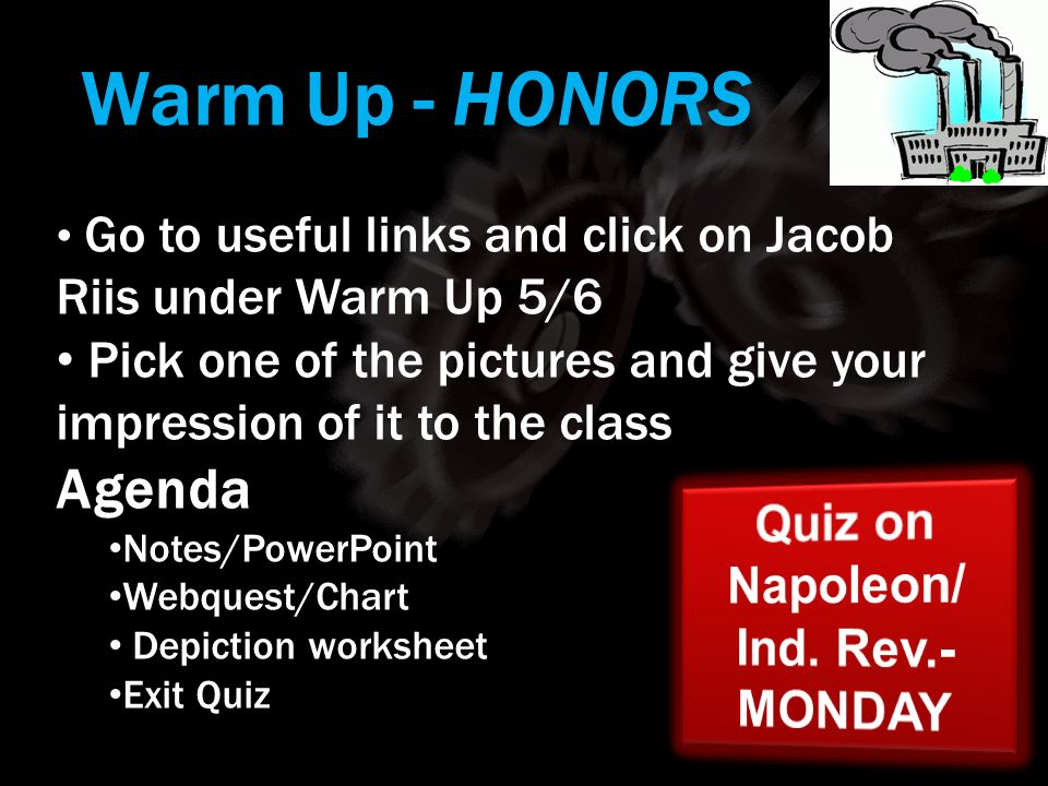 Quiz on Napoleon/ Ind. Rev.- MONDAY