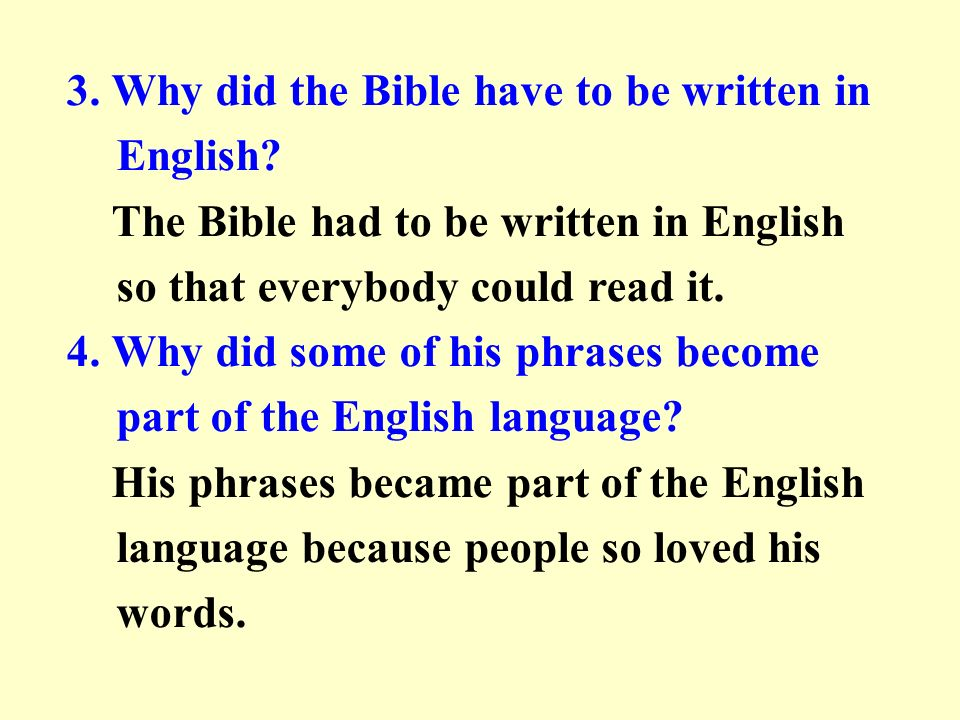 3. Why did the Bible have to be written in English