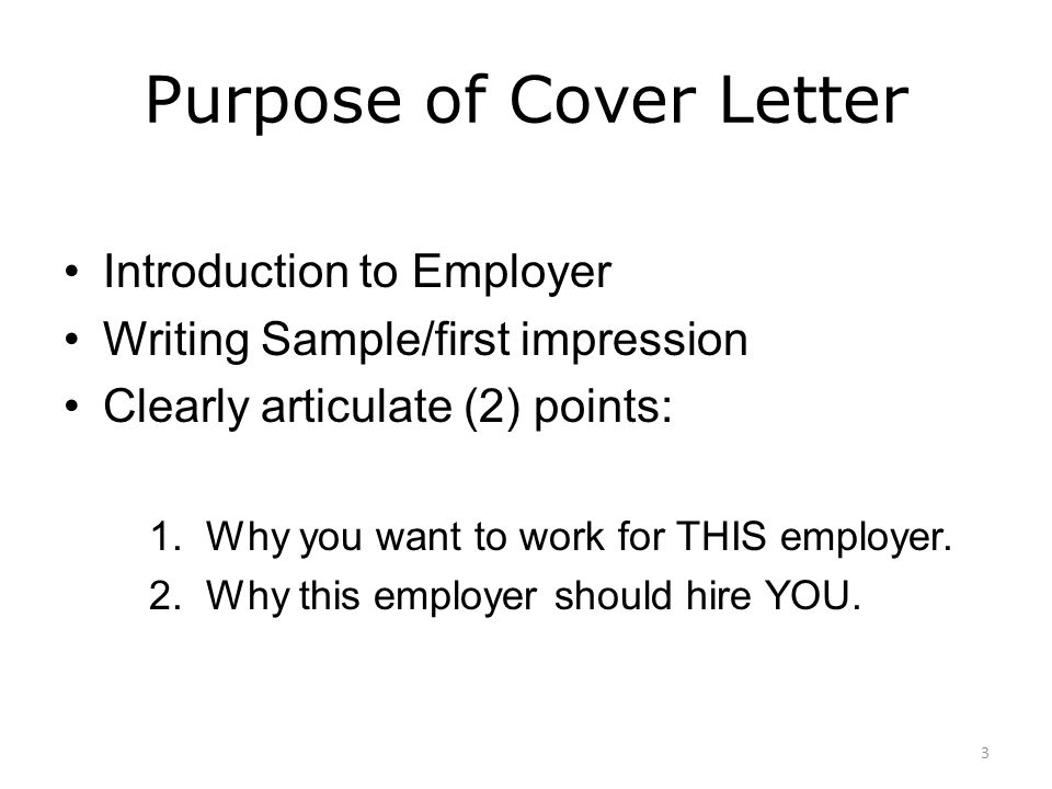 Cover letter writing workshop ppt video online download why this employer should hire you purpose of cover letter spiritdancerdesigns Gallery