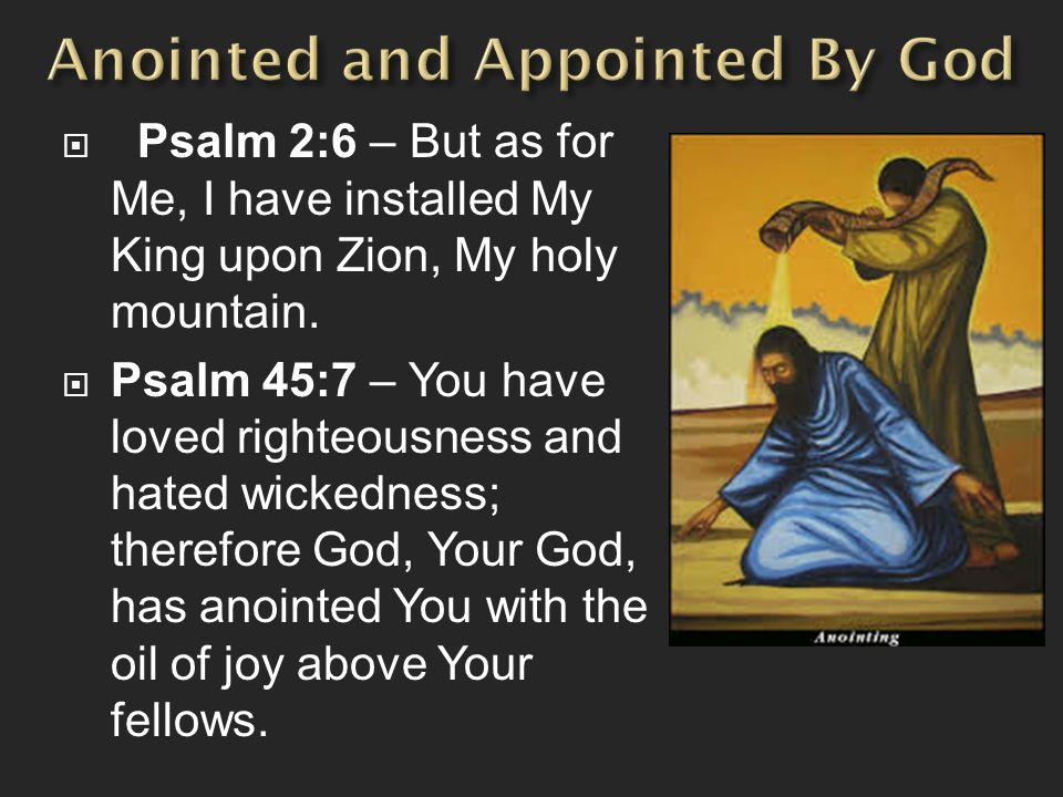 Anointed and Appointed By God