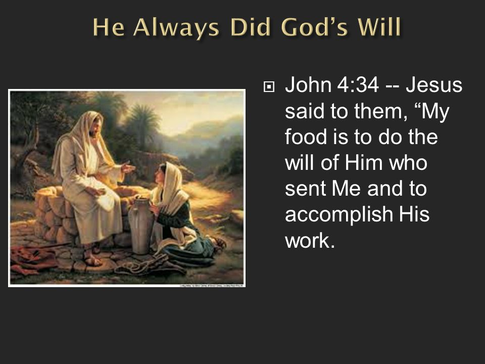 He Always Did God's Will