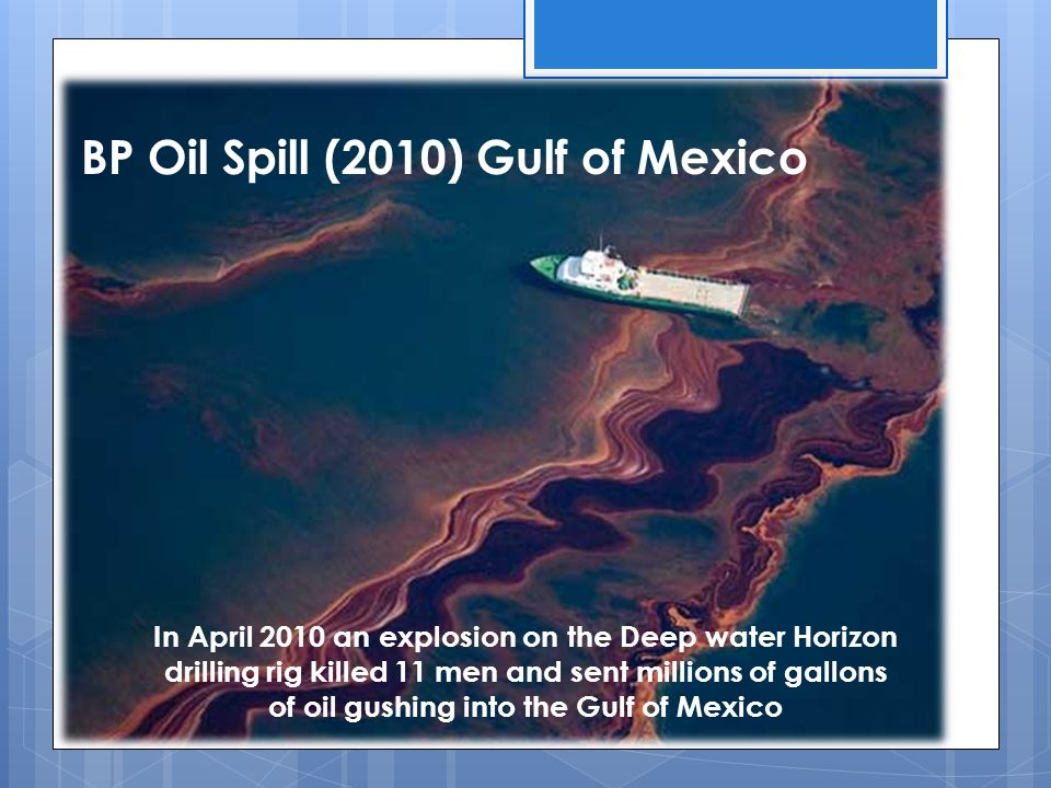 BP Oil Spill (2010) Gulf of Mexico