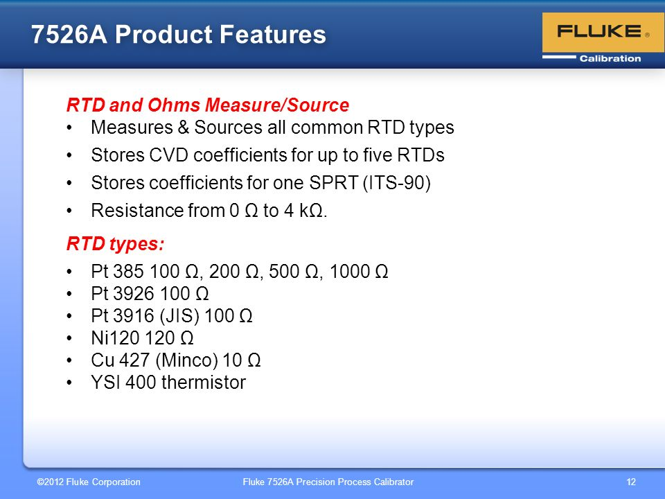 7526A Product Features RTD and Ohms Measure/Source