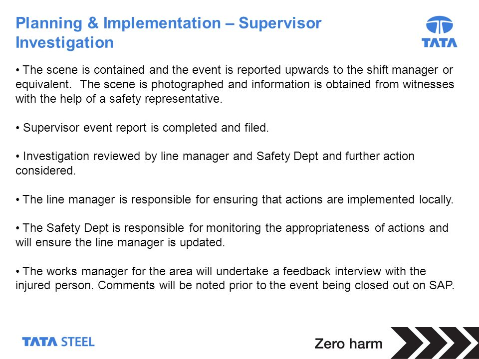 Planning & Implementation – Supervisor Investigation