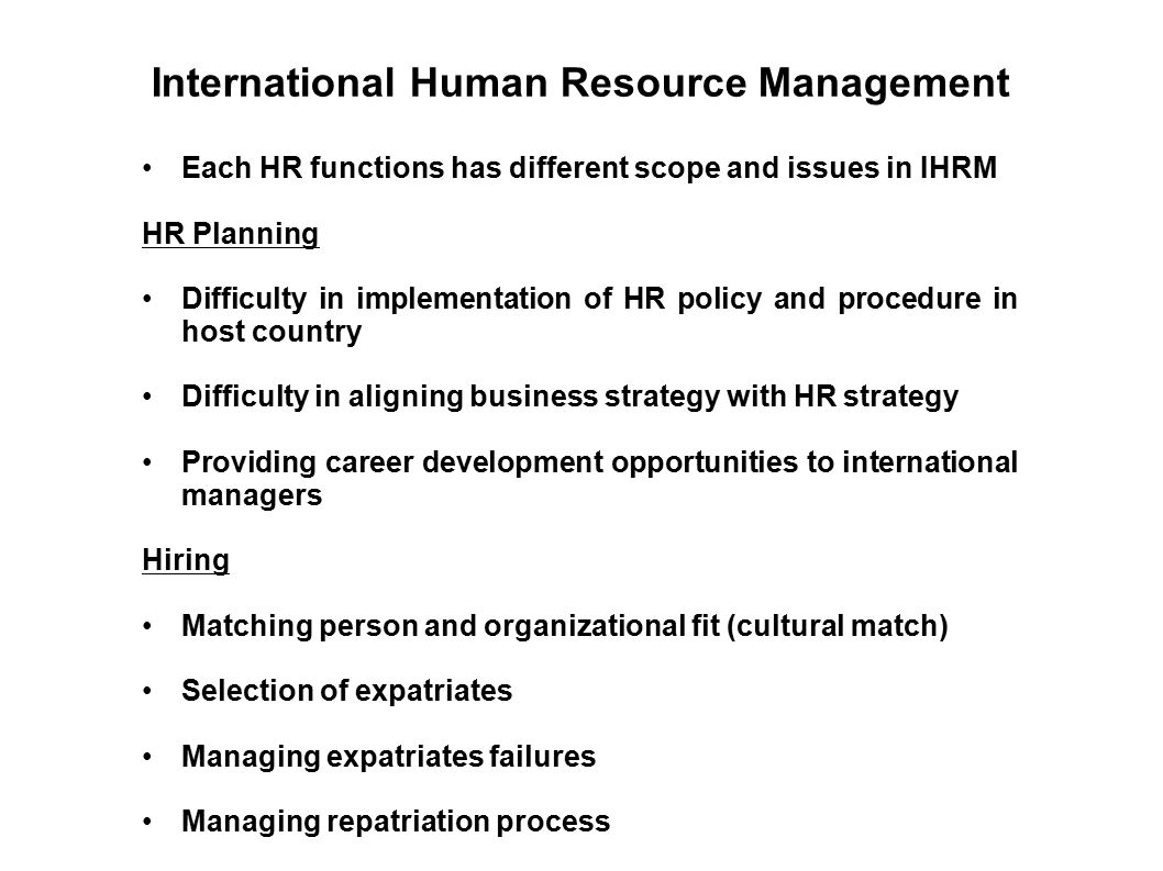 difference between international and comparative hrm The existing differences in human resource management and organization are rooted in cultural, socio-economic and legislative particularities of specific countries (3) more accurately, they are given by differences in national culture, labor legislation, industrial relations and even historical development.