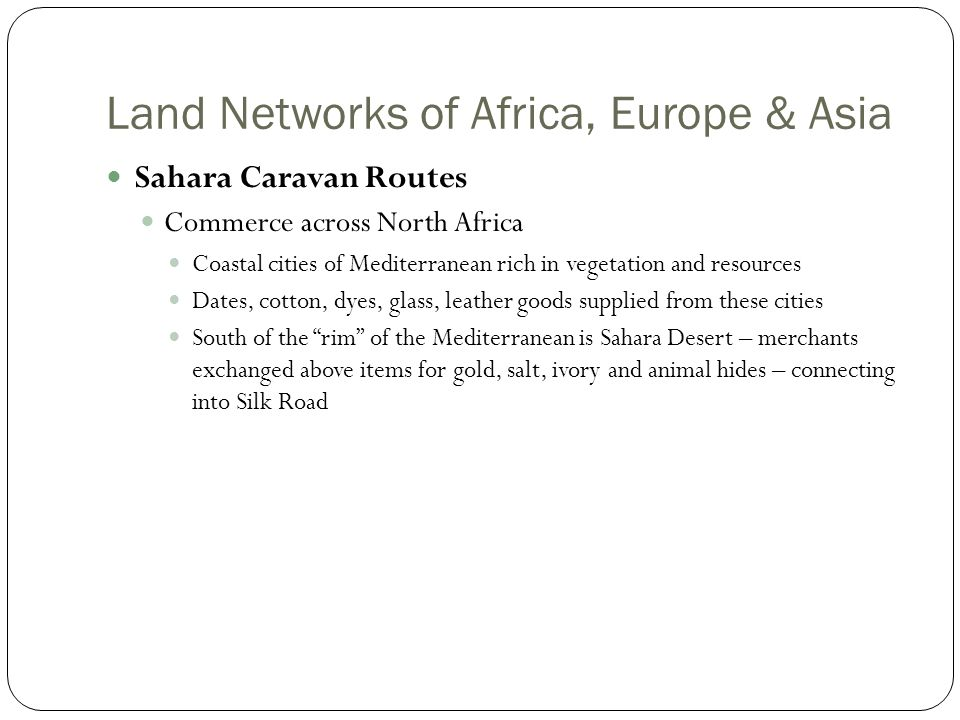 Land Networks of Africa, Europe & Asia