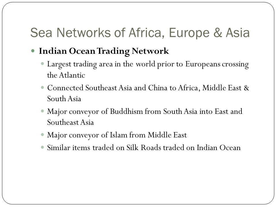 Sea Networks of Africa, Europe & Asia
