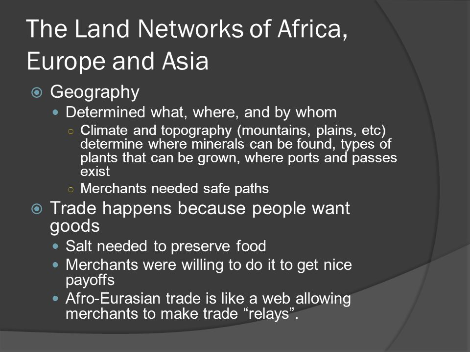 The Land Networks of Africa, Europe and Asia