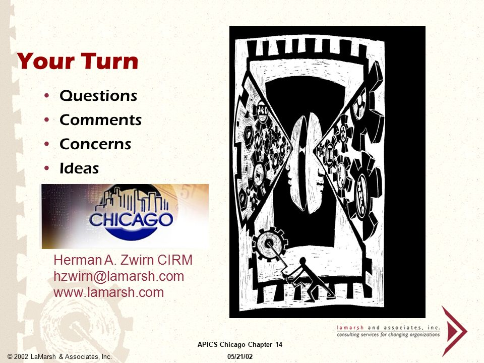 Your Turn Questions Comments Concerns Ideas Herman A. Zwirn CIRM