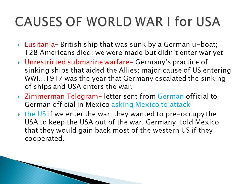 causes for us to enter ww1