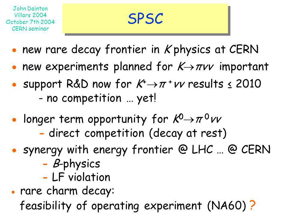 ● new rare decay frontier in K physics at CERN