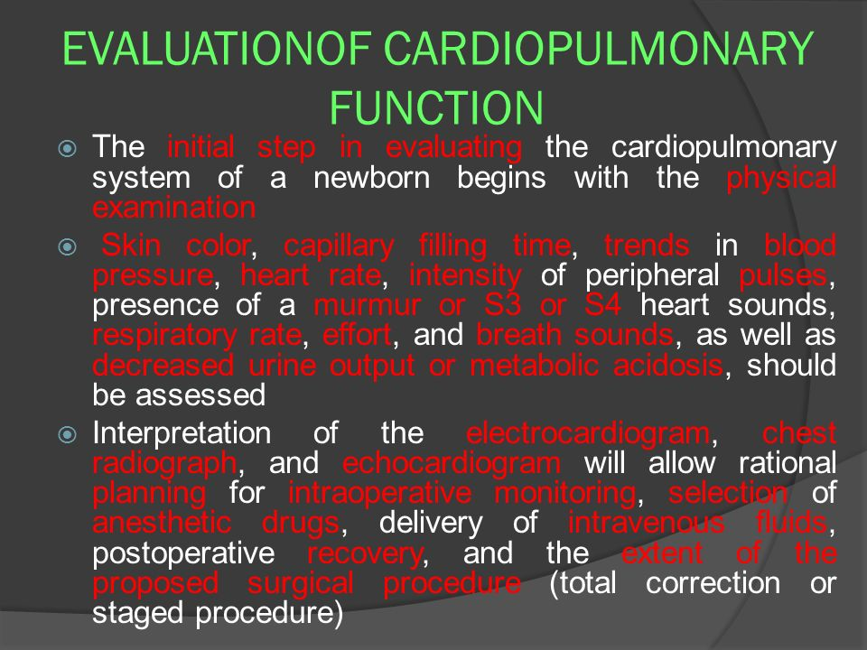 EVALUATIONOF CARDIOPULMONARY FUNCTION