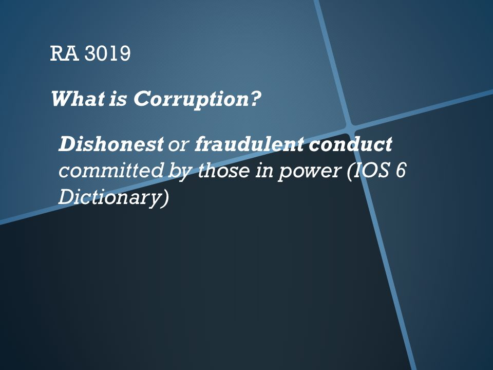 REPUBLIC ACT NO ANTI-GRAFT AND CORRUPT PRACTICES ACT - ppt