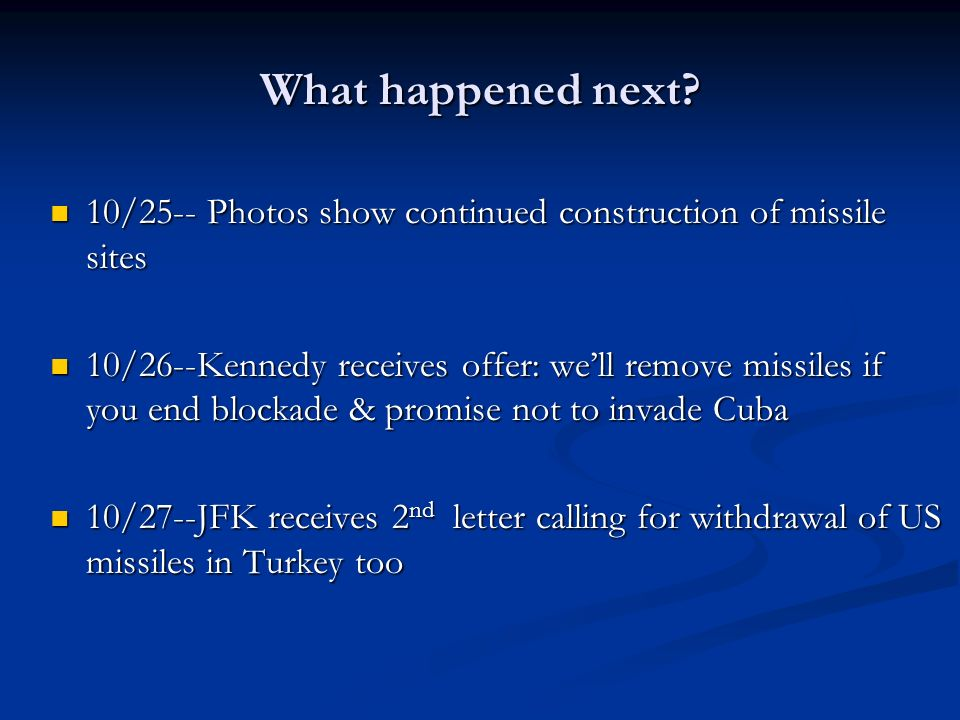 What happened next 10/25-- Photos show continued construction of missile sites.