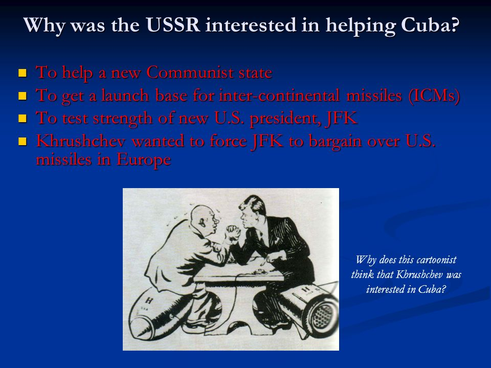 Why was the USSR interested in helping Cuba