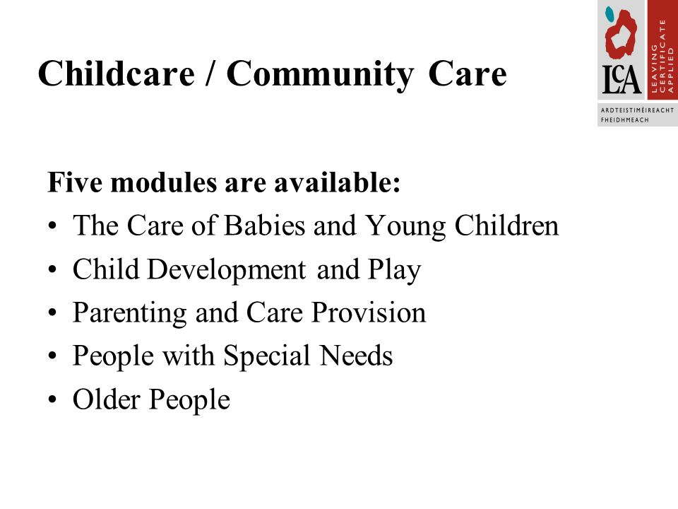 Leaving Certificate Applied Overview Childcare/ Community Care - ppt ...