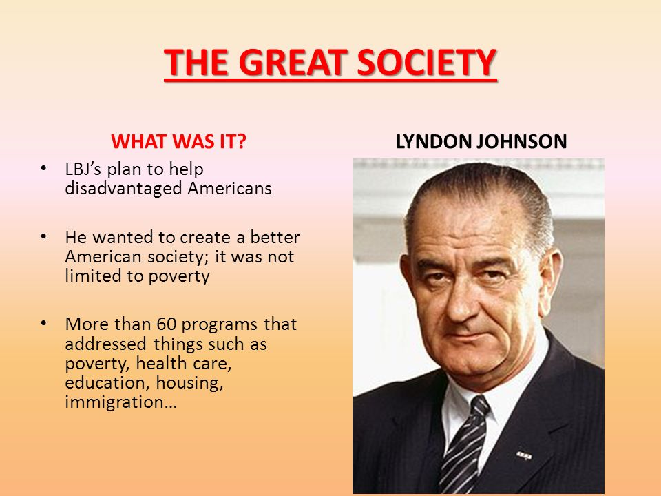 THE GREAT SOCIETY WHAT WAS IT LYNDON JOHNSON