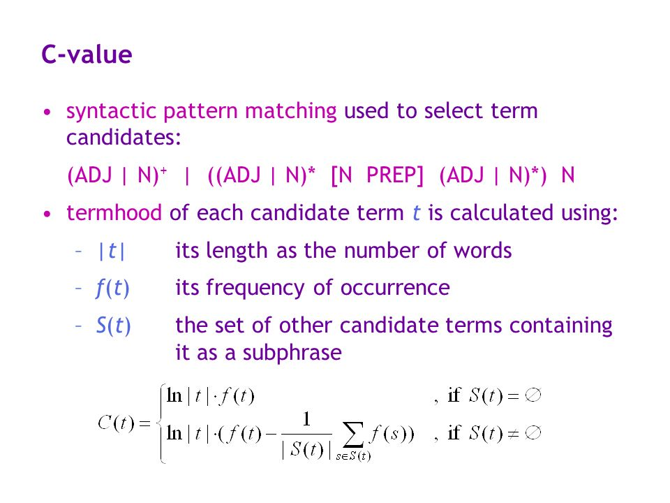 C-value syntactic pattern matching used to select term candidates: