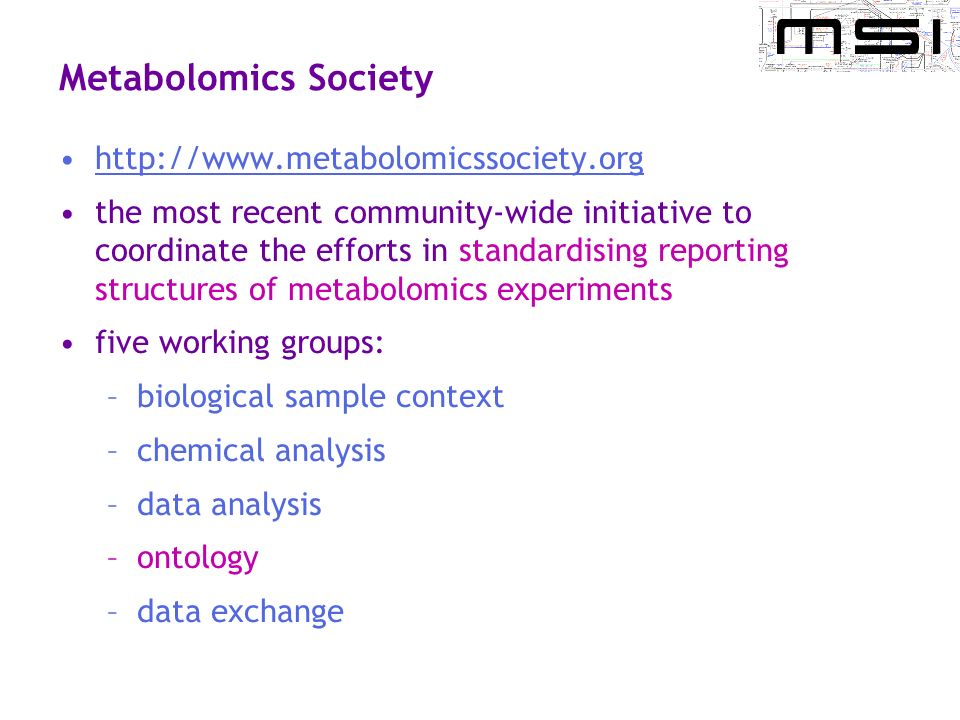 Metabolomics Society http://www.metabolomicssociety.org