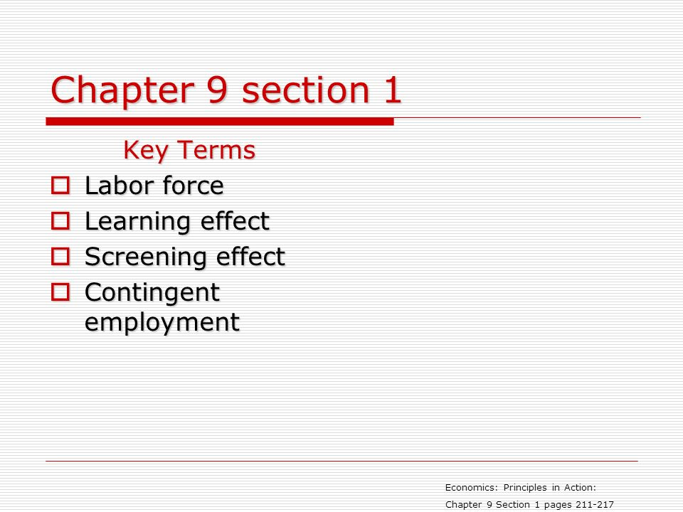 Chapter 9 section 1 Key Terms Labor force Learning effect
