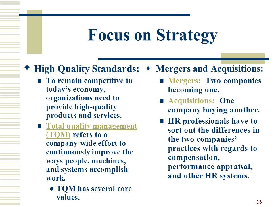 Focus on Strategy High Quality Standards: Mergers and Acquisitions: