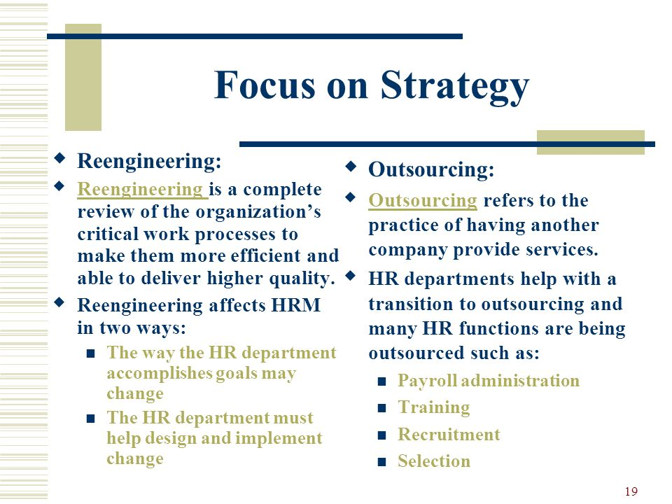 Focus on Strategy Reengineering: Outsourcing: