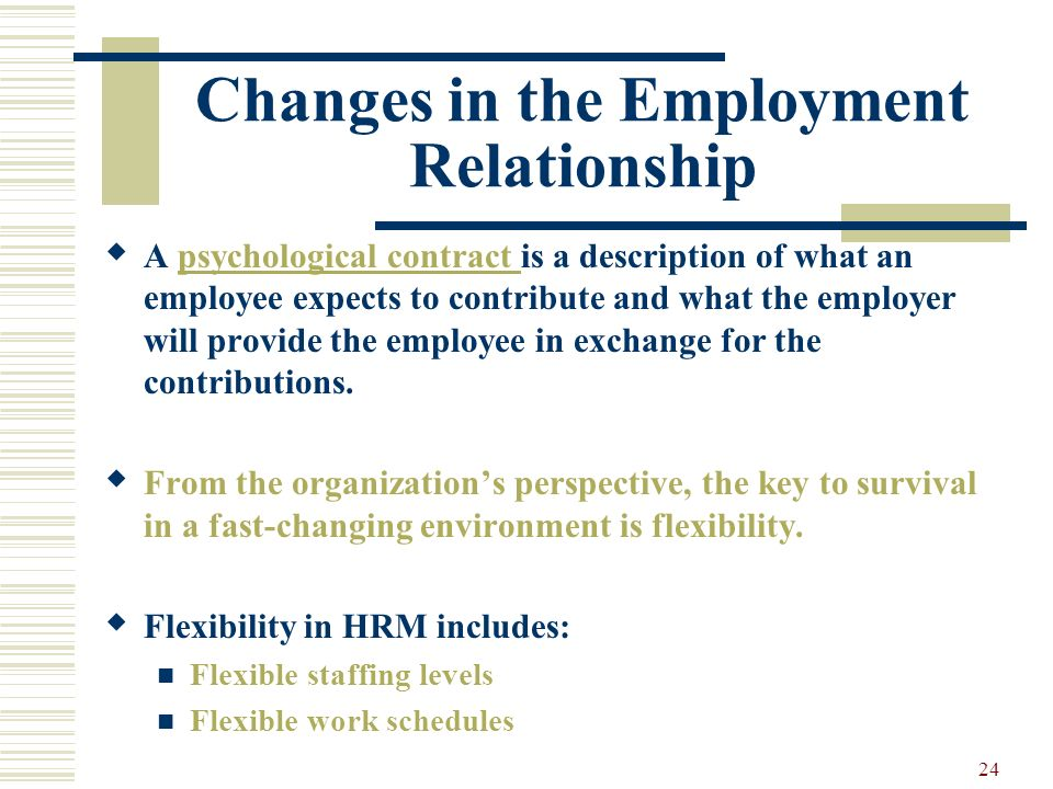 Changes in the Employment Relationship