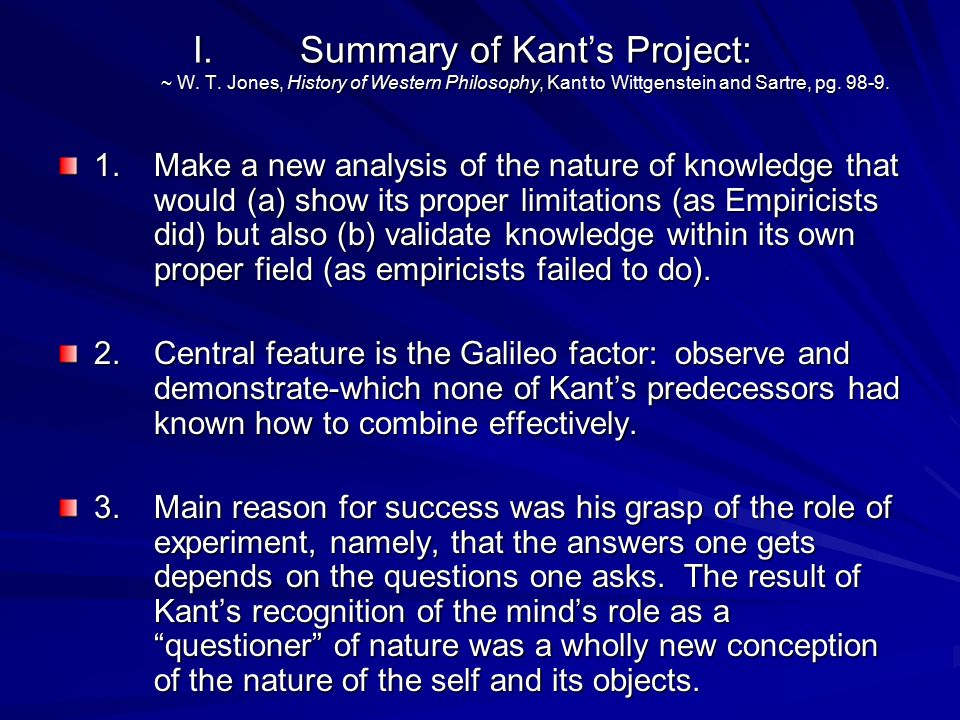 Summary of Kant's Project: ~ W. T
