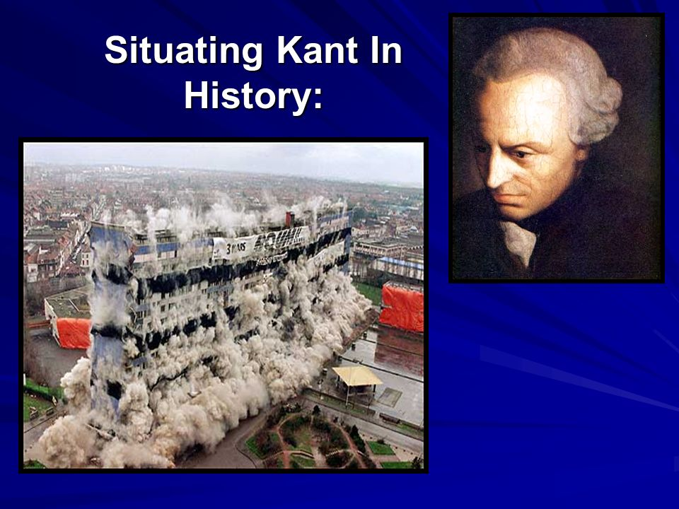 Situating Kant In History: