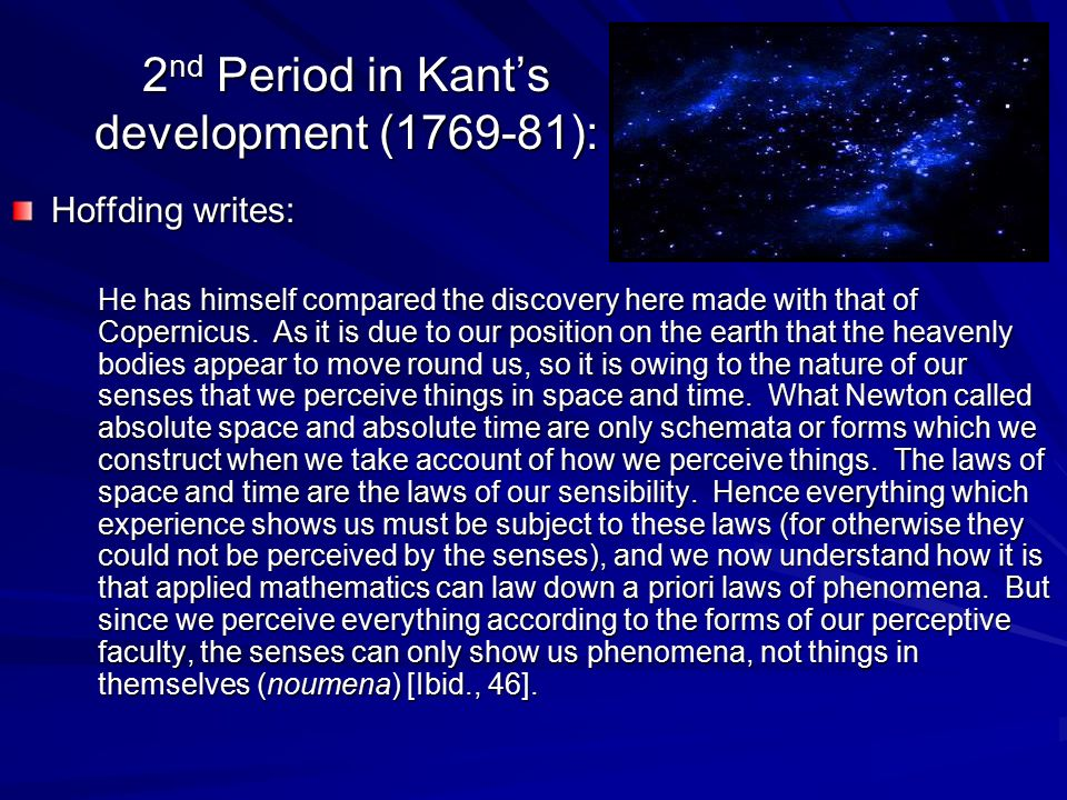 2nd Period in Kant's development (1769-81):