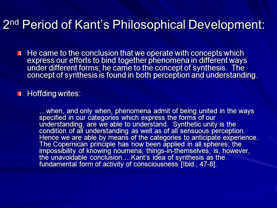 2nd Period of Kant's Philosophical Development: