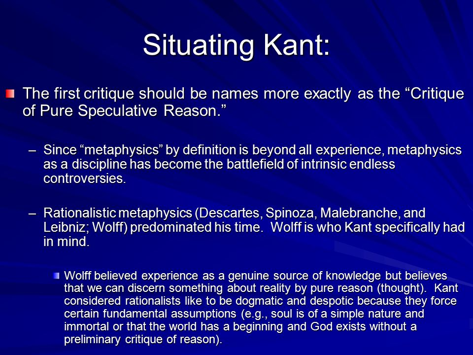 Situating Kant: The first critique should be names more exactly as the Critique of Pure Speculative Reason.
