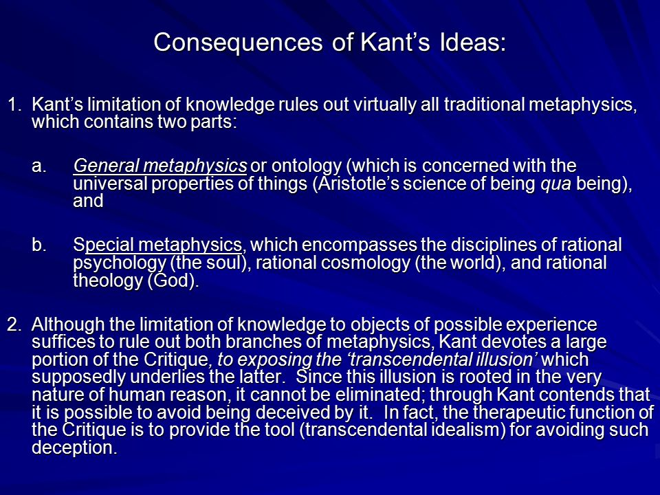 Consequences of Kant's Ideas: