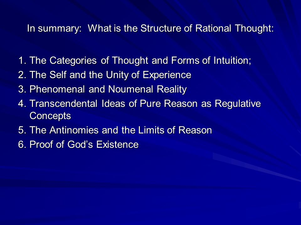 In summary: What is the Structure of Rational Thought: