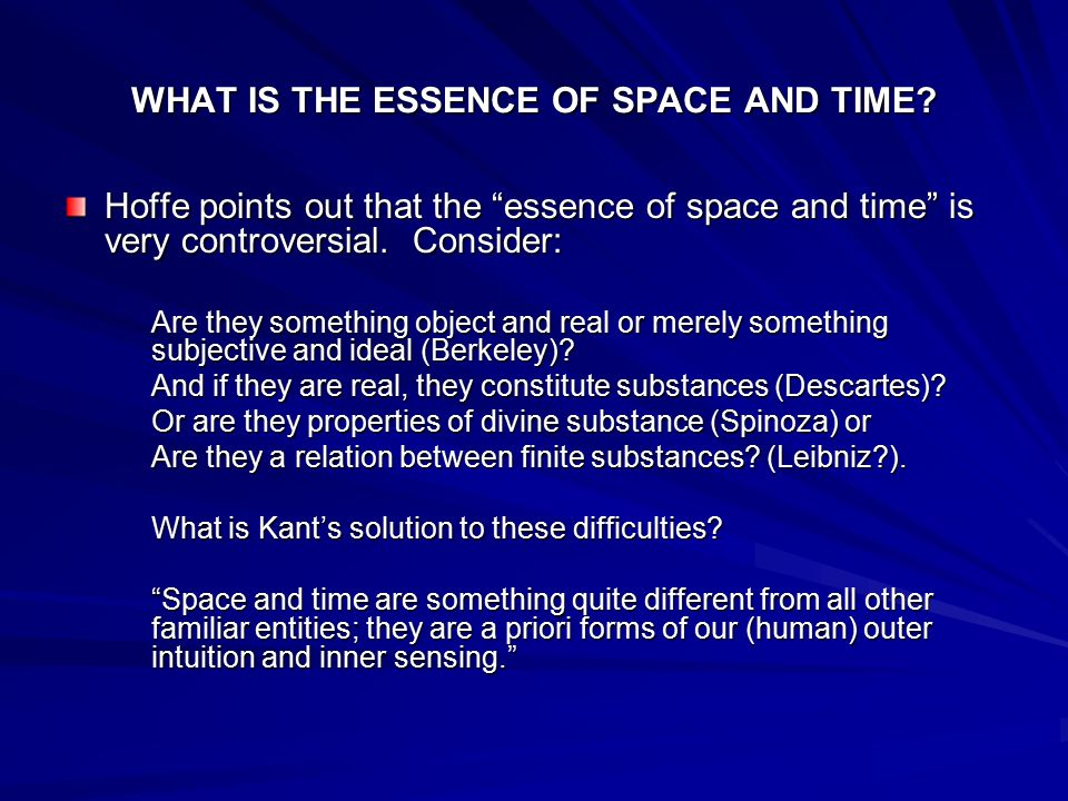 WHAT IS THE ESSENCE OF SPACE AND TIME