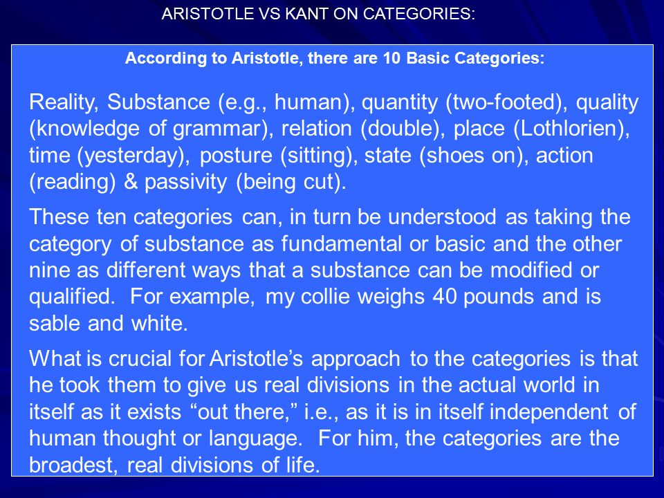 According to Aristotle, there are 10 Basic Categories: