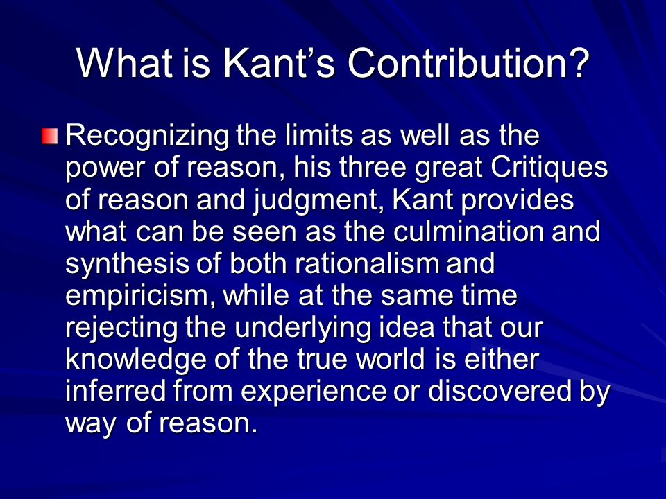 What is Kant's Contribution