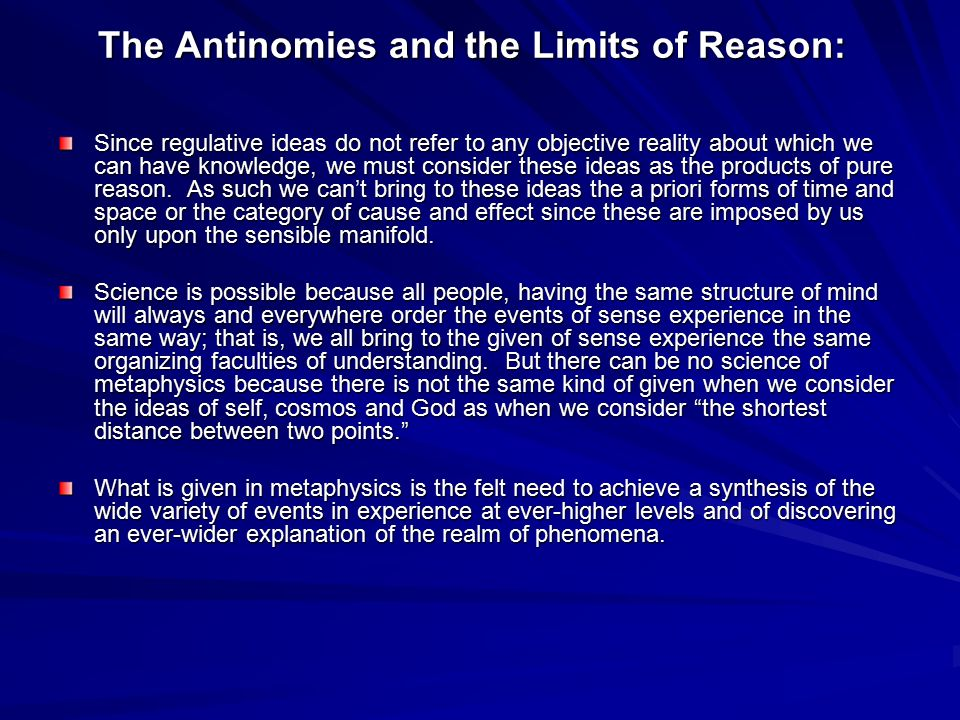 The Antinomies and the Limits of Reason: