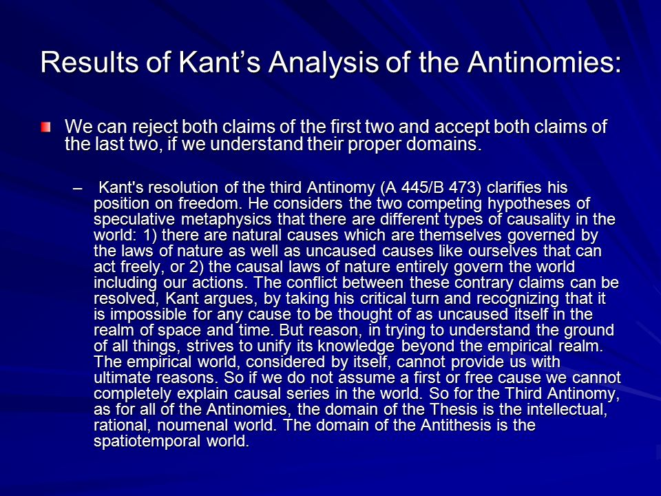 Results of Kant's Analysis of the Antinomies: