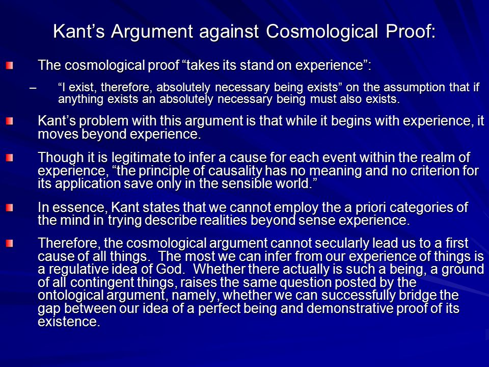 Kant's Argument against Cosmological Proof:
