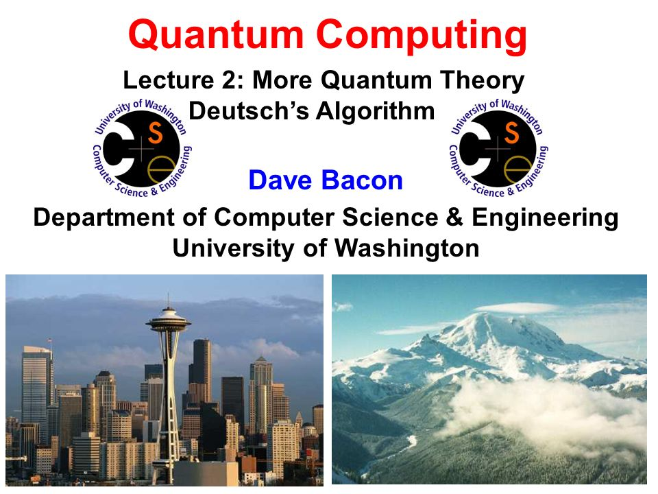 Department of Computer Science & Engineering University of Washington