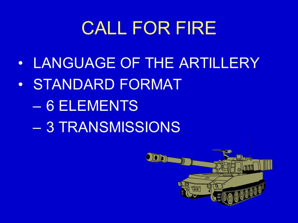 For Fire Language Of The Artillery Standard Format 6 Elements