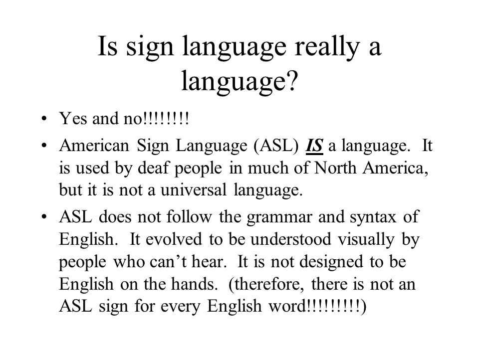 Is sign language really a language