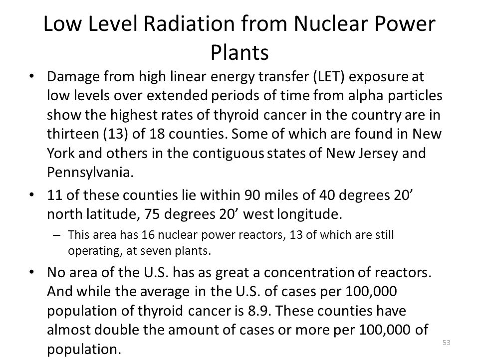 Low Level Radiation from Nuclear Power Plants