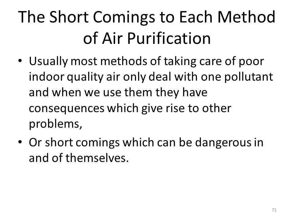 The Short Comings to Each Method of Air Purification